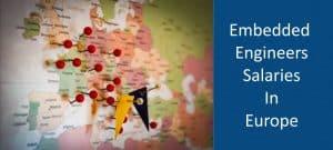 Embedded Engineers Salaries in Europe