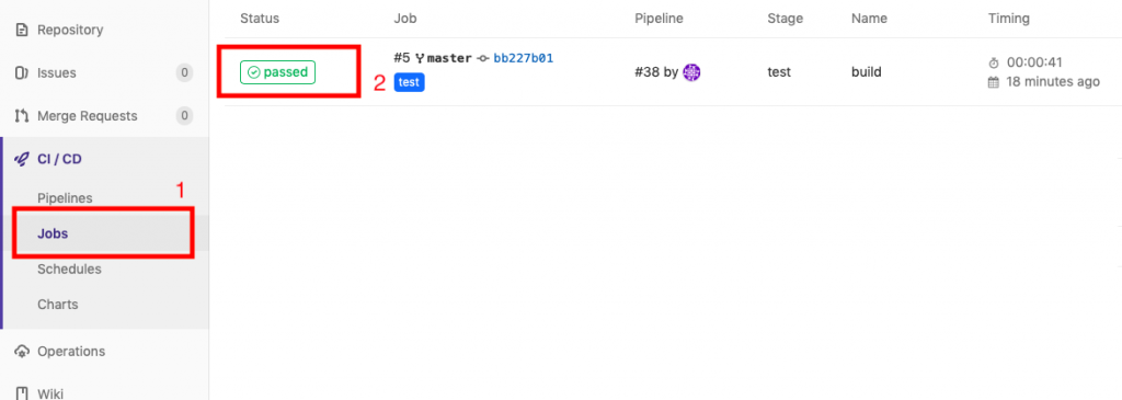Repository  O) Issues  I h Merge Requests  re CI/CD  Pipelines  Jobs  Schedules  Status  @ passed  Job  #5 Y master o- bb227bØ1  test  Pipeline  #38 by O  Stage  test  1