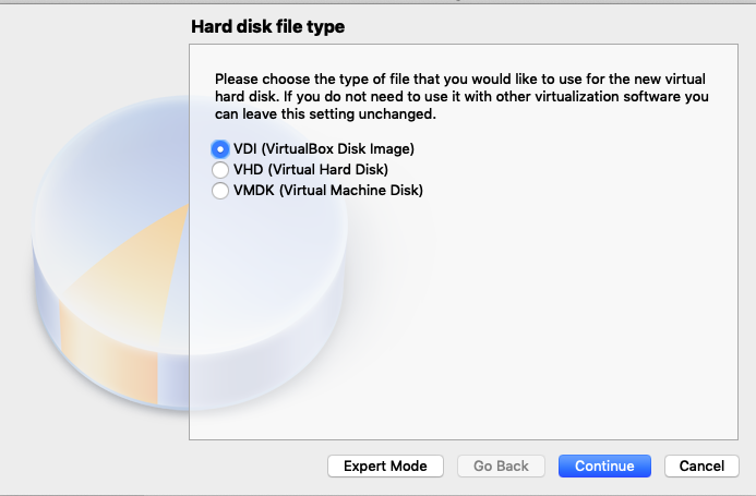Hard disk file type  Please choose the type of file that you would like to u  hard disk. If you do not need to use it with other  can leave this setting unchanged.  O VDI (VirtualBox Disk Image)  o  VHD (Virtual Hard Disk)  O  VMDK (Virtual Machine Disk)